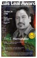 Luis Leal Award for distinction in Chicano/Latino Literature is awarded to Tim Z. Hernández
